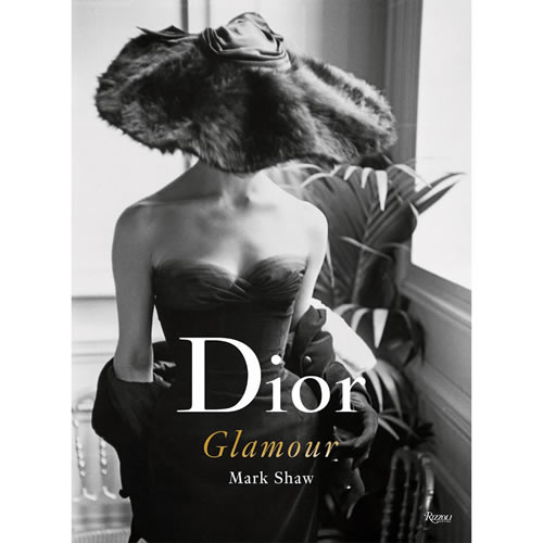 Dior Glamour 1952-1962 by Mark Shaw