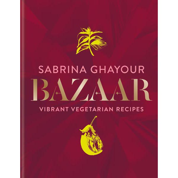 Bazaar Vibrant Vegetarian Recipes