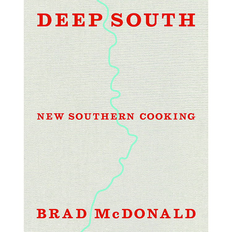 Deep South - New Southern Cooking