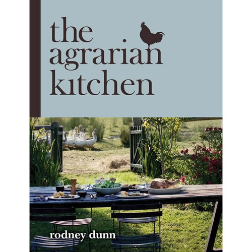 Agrarian Kitchen by Rodney Dunn