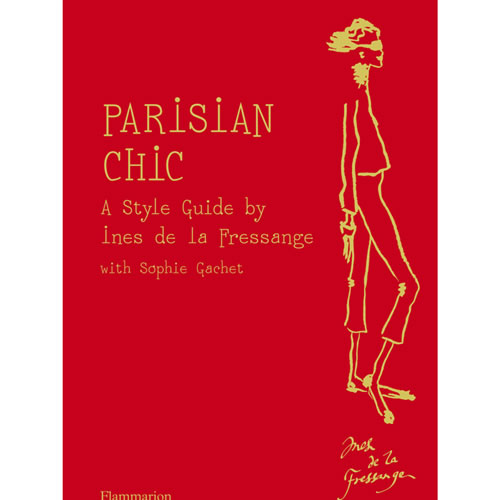 Parisian Chic: A Style Guide by Ine